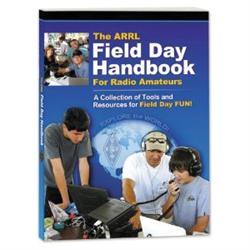 ARRL Field Day Handbook for Radio Amateurs